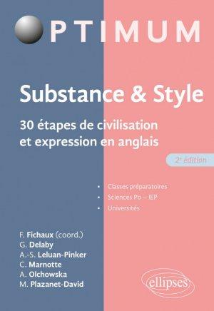 Substance& style. 30 étapes de civilisation et expression en anglais - 2e édition - Ellipses - 9782340042094 -