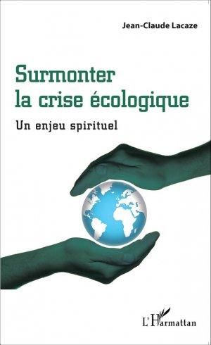 Surmonter la crise écologique - l'harmattan - 9782343063263 -