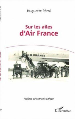 Sur les ailes d' Air France - l'harmattan - 9782343119922 - https://fr.calameo.com/read/005370624e5ffd8627086