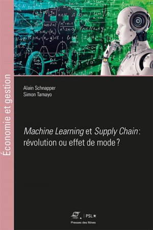 Supply chain et machine learning - presses des mines - 9782356715777 -