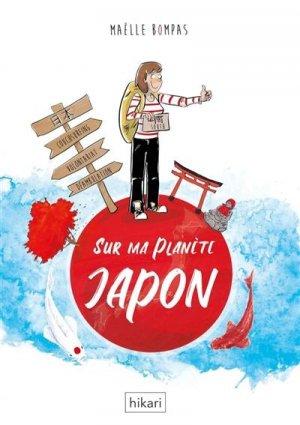 Sur ma planète Japon - hikari - 9782367741666 -