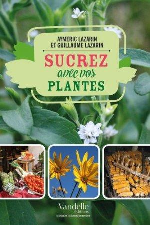Sucrez avec vos plantes - vandelle  - 9782373620320 -
