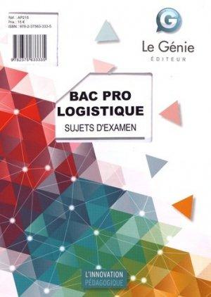 Sujets d'examen Bac Pro Logistique - le genie - 9782375633335 -