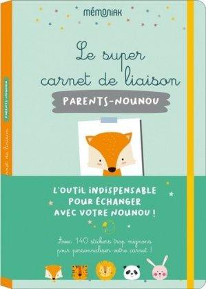 Super carnet de liaison Parents-Nounou - 365 - 9782377616206 -