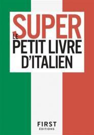 Le super petit livre d'italien - first - 9782412048931 -