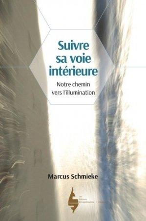 Suivre sa voie intérieure - Les éditions extraordinaires - 9782490769124 -