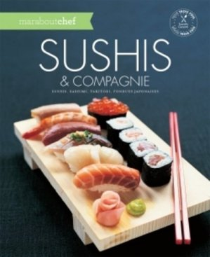 Sushis & compagnie - Marabout - 9782501097475 -