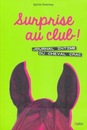 Surprise au club ! Journal intime du cheval Crac - belin - 9782701197913 -