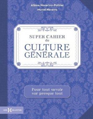 Super cahier de culture générale - Hors Collection - 9782701400280 -
