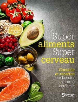 Super aliments, super cerveau - sélection reader's digest - 9782709827775 -