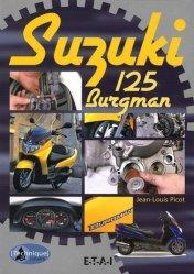 Suzuki 125 Burgman - etai - editions techniques pour l'automobile et l'industrie - 9782726894392 -