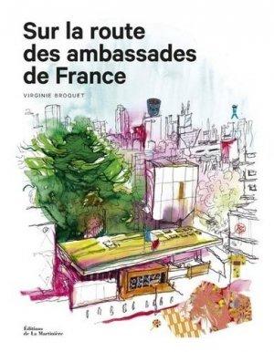 Sur la route des ambassades de France - de la martiniere - 9782732494876 -