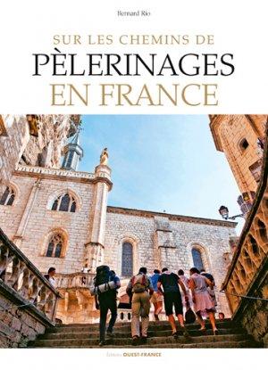 Sur les chemins de pèlerinages en France - ouest-france - 9782737377617 -