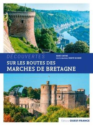 Sur les routes des Marches de Bretagne - Ouest-France - 9782737382185 -