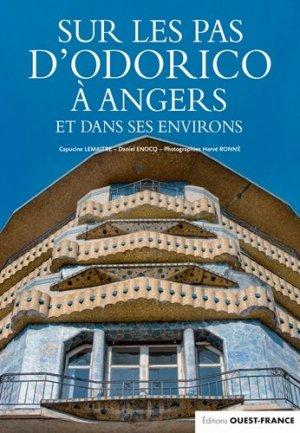 Sur les pas d'Odorico à Angers et dans ses environ - Ouest-France - 9782737382291 -