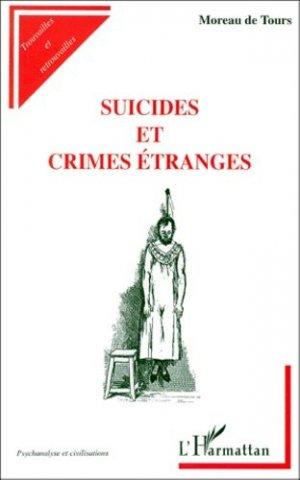 Suicides et crimes étranges - l'harmattan - 9782738487889 -