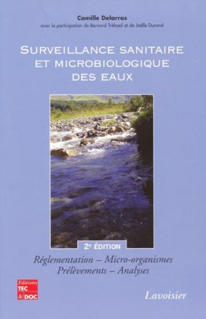 Surveillance sanitaire et microbiologie des eaux - lavoisier / tec et doc - 9782743012113 -