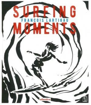 Surfing Moments - Atlantica - 9782758805175 -