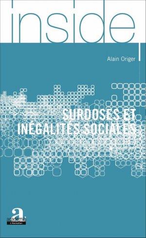 Surdoses et inégalités sociales - academia bruylant - 9782806102881 -