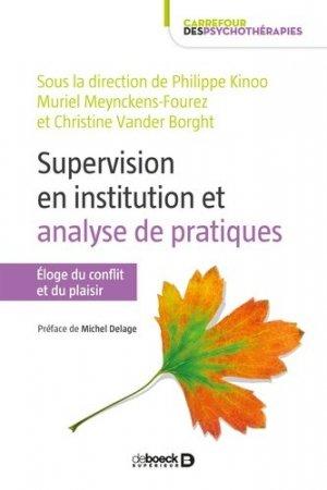 Supervision en institution et analyse de pratiques - De Boeck - 9782807328785 - https://fr.calameo.com/read/000015856623a0ee0b361