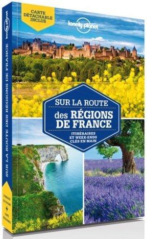 Sur la route des régions de France - Lonely Planet - 9782816164008 -