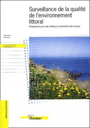 Surveillance de la qualité de l'environnement littoral Proposition pour une meilleure coordination des réseaux - ifremer - 9782844330123 -