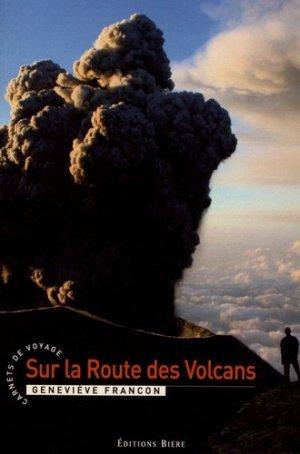 Sur la route des volcans - bière - 9782852761131 -