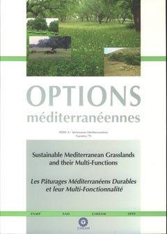 Sustainable Mediterranean Grasslands and their Multi-Functions / Les pâturages méditerranéens durables et leur multi-fonctionnalité - ciheam - 9782853523783