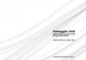 Subagglo 2030 - recherches - 9782862220734 -