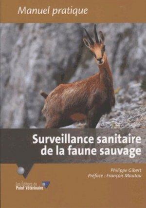 Surveillance sanitaire de la faune sauvage - du point veterinaire - 9782863263754 -