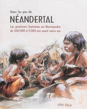 Dans les pas de Néandertal - Faton - 9782878442052 -