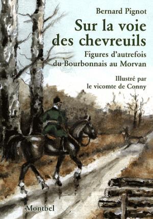 Sur la voie des chevreuils - montbel - 9782914390903 -