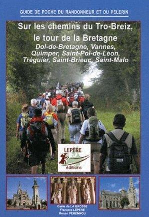 Sur les chemins du Tro-Breiz, le tour de la Bretagne - lepere - 9782915156317 -