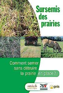 Sursemis des prairies : comment semer sans détruire la prairie en place ? - arvalis - 9782952964418 -