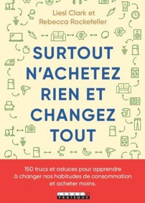 Surtout n'achetez rien et changez tout ! - leduc - 9791028518691 -