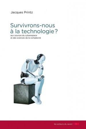 Survivrons-nous à la technologie ? - Les Acteurs du savoir - 9791097108267 -