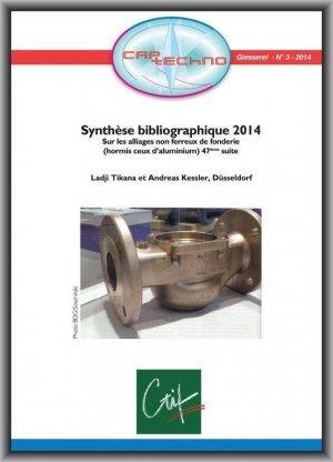 Synthèse bibliographique 2012 sur le moulage sous pression - ctif - 2224646016104 -