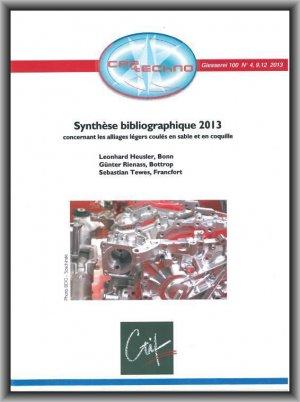Synthèse bibliographique 2013 concernant les alliages légers coulés en sable et en coquille - ctif - 2224646028800 -
