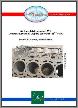 Synthèse bibliographique 2012 concernant les fontes à graphite sphéroïdal - ctif - 2224646034221 -