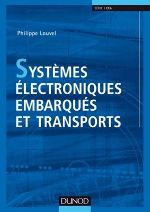 Systèmes électroniques embarqués et transports - dunod - 9782100581542 -