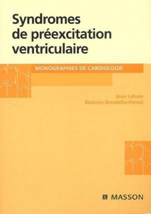 Syndromes de préexcitation ventriculaire - elsevier / masson - 9782225857492 -