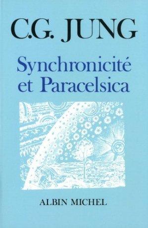 Synchronicité et paracelsica - albin michel - 9782226028204 -