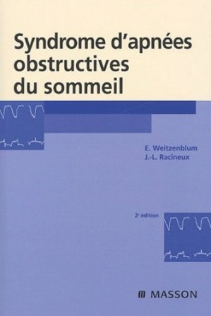 Syndrome d'apnées obstructives du sommeil - elsevier / masson - 9782294015298 -