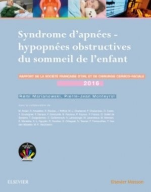 Syndrôme d'apnées hypopnées obstructives du sommeil de l'enfant - elsevier / masson - 9782294752148 -