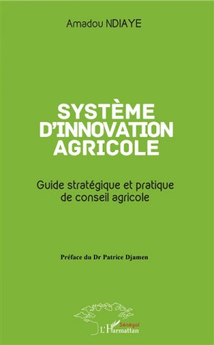 Système d'innovation agricole - l'harmattan - 9782343145013 -