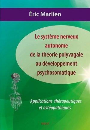 Système nerveux autonome théorie polyvagale au développement psychosomatique - sully - 9782354322250 -