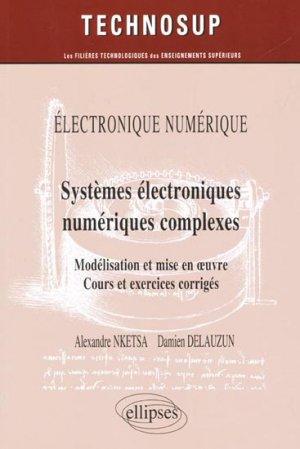 Systèmes électroniques numériques complexes - ellipses - 9782729875381 -