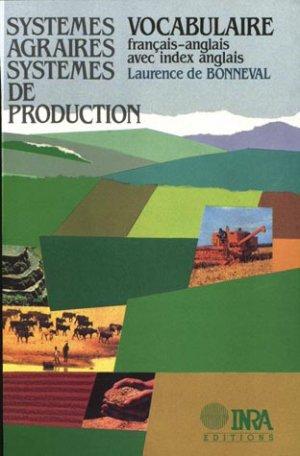 Systèmes agraires, systèmes de production - inra  - 9782738004437 -
