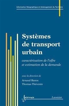Systèmes de transport urbain - hermès / lavoisier - 9782746223424 -