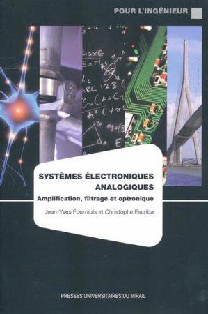 Systèmes électroniques analogiques - presses universitaires du mirail  - 9782810702251 -